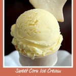 Sweet Summer Corn Ice Cream with Salted Butter Cookies