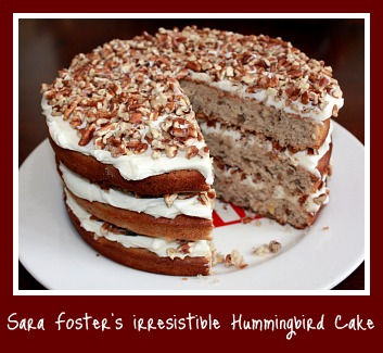 Sara Foster's Hummingbird Cake and a Cookbook Giveaway!